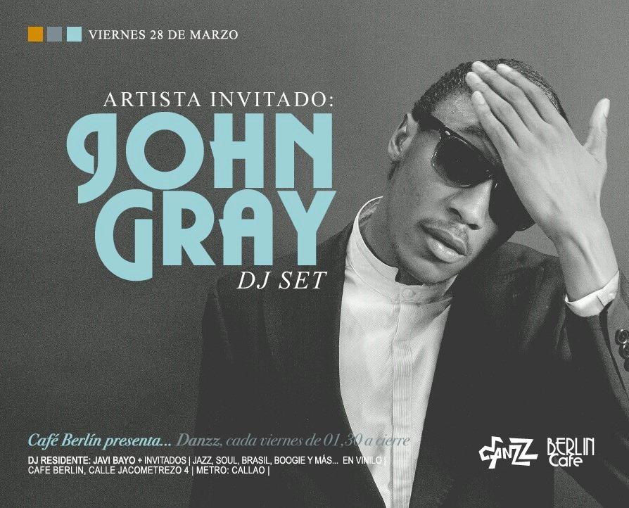 John Gray dj